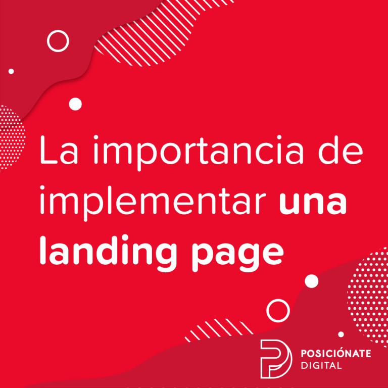 la importancia de implementar una landing page